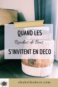 Shake the Déco - Rondins de bois