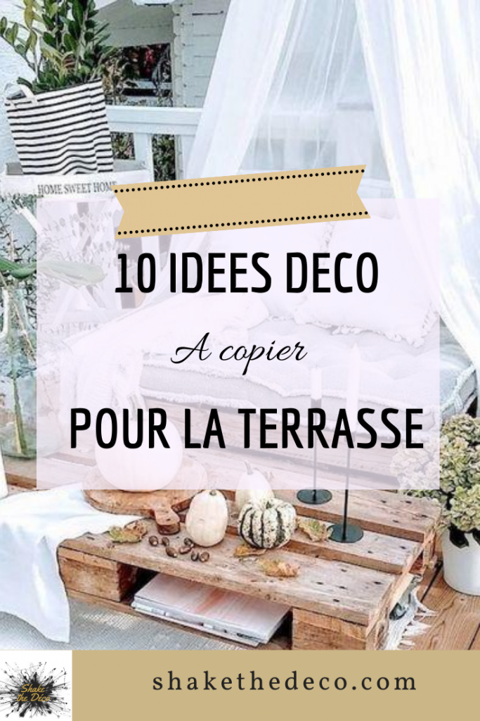 Shake the deco - déco terrasse pinterest